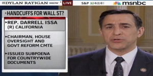 Issa Talks First Subpoena on MSNBC's Dylan Ratigan